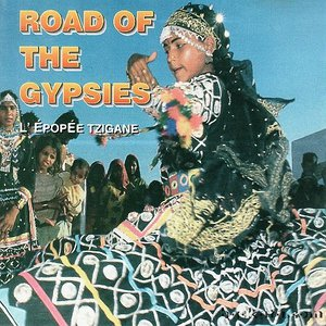 Road of the Gypsies - L'Épopée Tzigane